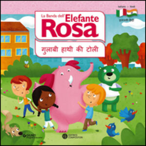 Libro La banda dell'elefante rosa. I terrestri. Ediz. italiana e hindi Francesco Savino
