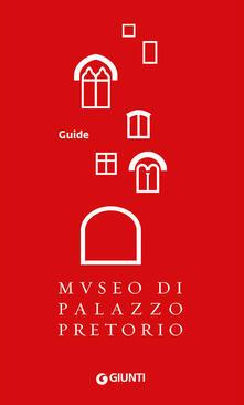Museo di Palazzo Pretorio. Ediz. inglese - copertina