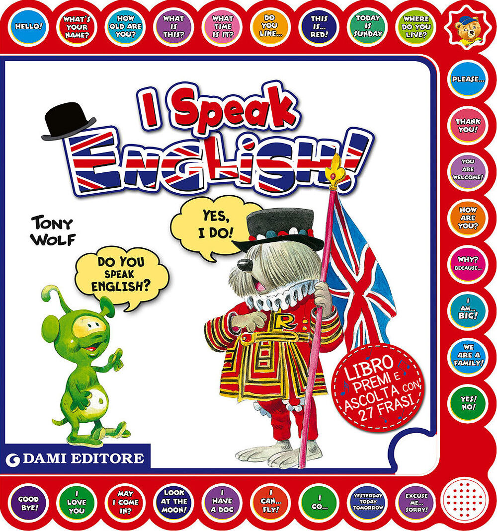 I speak english! Ediz. italiana e inglese