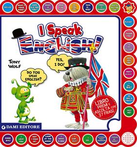 Libro I speak english! Ediz. italiana e inglese Anna Casalis