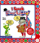 I speak english! Ediz. italiana e inglese