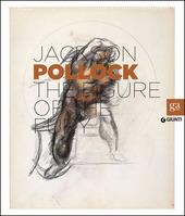 Jackson Pollock. La figura della furia. Catalogo della mostra (Firenze, 16 aprile-27 luglio 2014). Ediz. inglese
