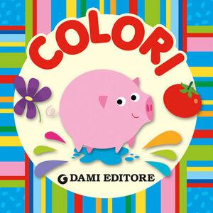 Foto Cover di Colori, Libro di  edito da Dami Editore