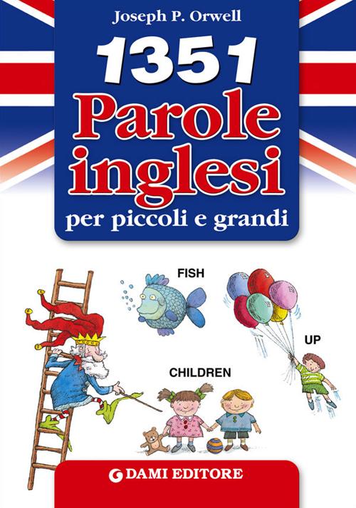 1351 parole inglesi per pic...