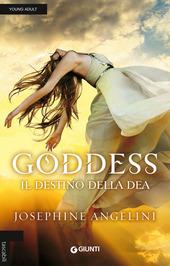 Goddess. Il destino della dea