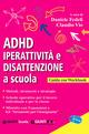 ADHD. Iperattivit&ag