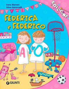 Libro Federica e Federico Irene Biemmi