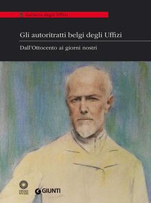 Gli autoritratti belgi degli Uffizi. Dall'Ottocento ai giorni nostri. Catalogo della mostra (Firenze, 9 giugno-5 luglio 2014) - copertina