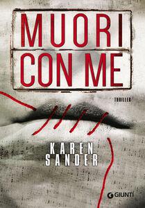 Libro Muori con me Karen Sander