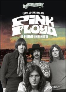 Winniearcher.com Tutte le canzoni dei Pink Floyd. Il fiume infinito Image