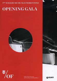 Opening Gala. 77° Maggio Musicale Fiorentino - copertina