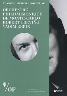 Orchestre Philharmonique de Monte-Carlo. Robert Treviño, Vadim Repin. 77° Maggio Musicale Fiorentino - copertina