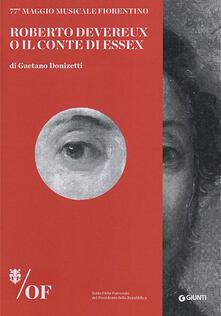 Ascotcamogli.it Roberto Devereux o Il Conte di Essex di Gaetano Donizetti. 77° Maggio Musicale Fiorentino Image