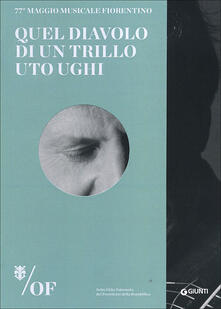 Quel diavolo di un trillo. Uto Ughi. 77° Maggio Musicale Fiorentino.pdf