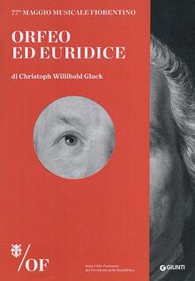 Vitalitart.it Orfeo ed Euridice di Christoph Willibald Gluck. 77° Maggio Musicale Fiorentino. Ediz. italiana, inglese, francese, tedesca Image