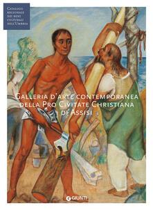 Winniearcher.com Galleria d'arte contemporanea della Pro Civitate Christiana di Assisi. Ediz. illustrata Image