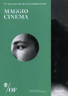 Promoartpalermo.it Maggio Cinema. 77° Maggio Musicale Fiorentino Image