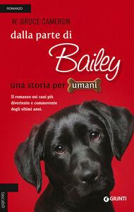 Libro Dalla parte di Bailey W. Bruce Cameron