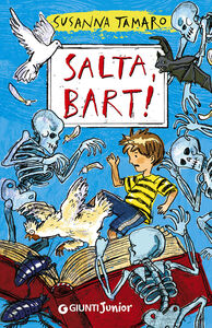Foto Cover di Salta, Bart!, Libro di Susanna Tamaro, edito da Giunti Junior