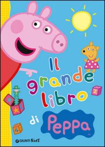 Foto Cover di Il grande libro di Peppa, Libro di Silvia D'Achille, edito da Giunti Kids 0