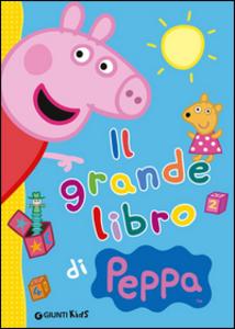 Libro Il grande libro di Peppa Silvia D'Achille 0
