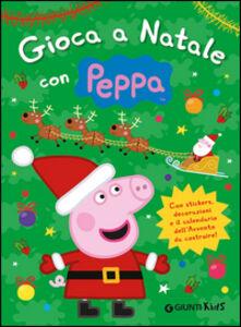 Libro Gioca a Natale con Peppa. Con adesivi Silvia D'Achille