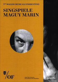 Singspiele. Maguy Marin. 77° Maggio Musicale Fiorentino - copertina