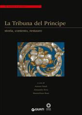 La Tribuna del Principe: storia, contesto, restauro. Colloquio internazionale (Firenze, Palazzo Grifoni 29 novembre-1 dicembre 2012)