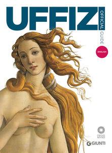 Galleria degli Uffizi. Guida ufficiale. Tutte le opere. Ediz. inglese - Gloria Fossi - copertina