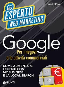 Ebook Google per i negozi e le attività commerciali Bove, Luca
