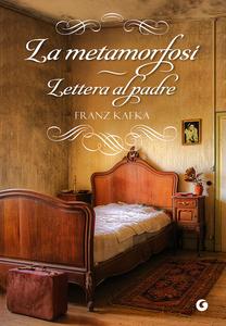 Libro La metamorfosi-Lettera al padre Franz Kafka