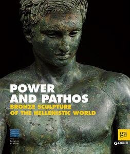 Foto Cover di Power and pathos. Bronze sculpture of the hellenistic world, Libro di  edito da Giunti Editore