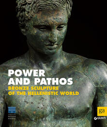 Power and pathos. Bronze sculpture of the hellenistic world - copertina