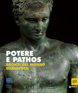Libro Potere e pathos. Bronzi del mondo ellenistico