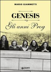 Genesis. Gli anni Prog