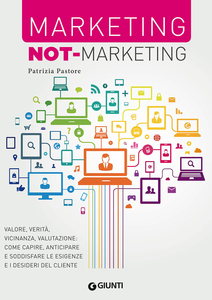 Libro Marketing not-marketing Patrizia Pastore