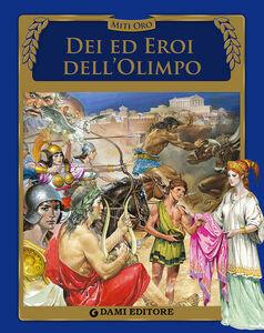 Libro Dei ed eroi dell'Olimpo Silvia Benna Rolandi