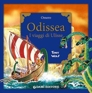 Libro Odissea. I viaggi di Ulisse Omero