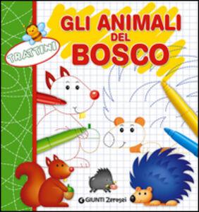 Libro Trattini. Gli animali del bosco Martina Boschi