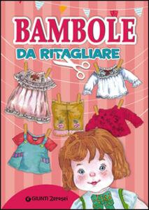 Libro Bambole da ritagliare Martina Boschi