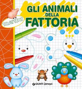 Libro Gli animali della fattoria. Trattini Martina Boschi