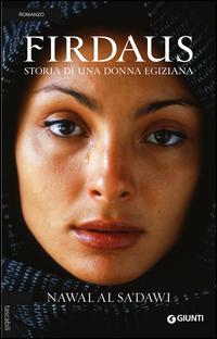 Firdaus. Storia di una donna egiziana