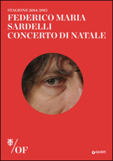 Federico Maria Sardelli. Concerto di Natale. Maggio Musicale Fiorentino.pdf