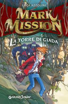 Mark Mission & la torre di giada.pdf