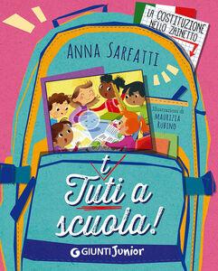 Libro Tutti a scuola! Anna Sarfatti