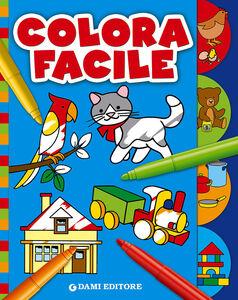 Foto Cover di Colora facile, Libro di  edito da Dami Editore