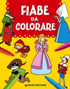 Foto Cover di Fiabe da colorare, Libro di  edito da Dami Editore