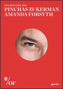 Pinchas Zukerman, Amanda Forsyth. Maggio Musicale Fiorentino - copertina