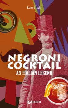 Milanospringparade.it Negroni cocktail. An italian legend Image