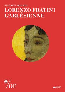 Lorenzo Fratini. LArlésienne. Maggio Musicale Fiorentino.pdf